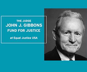 Judge John J. Gibbons Fund for Justice
