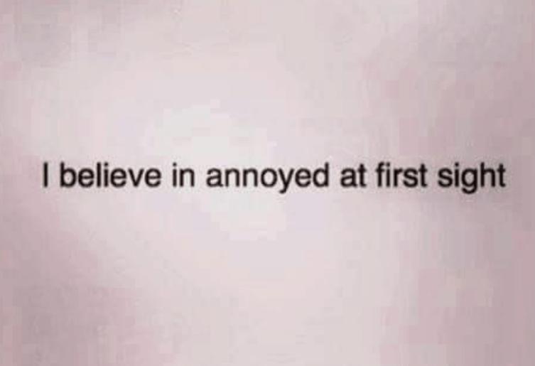 Annoyed