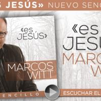 """""""Es Jesús"""" :: Nueva canción presentada por Marcos Witt"""