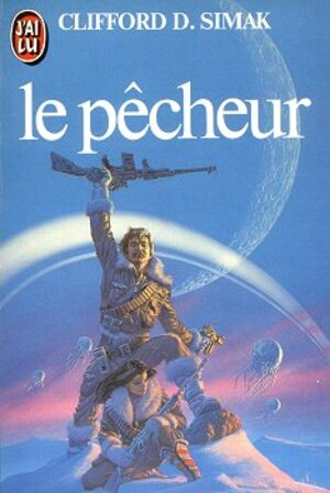 Clifford D. Simak - Le Pêcheur