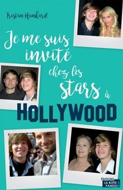 Je me suis invité chez les stars de Tristan HANKARD