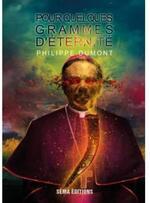 Pour quelques grammes d'éternité - Philippe Dumont -