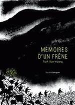 Mémoires d'un frêne - Park Kun-woong -