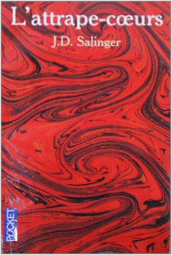 J. D. Salinger - L'Attrape-cœurs
