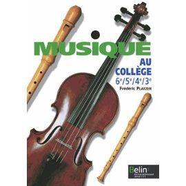 Musique Au Collège 6e/5e/4e/3e de Frédéric Platzer