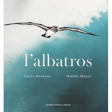 L'Albatros - Charles Baudelaire, Mathilde Magnan -