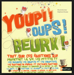 YOUPI ! OUPS ! BEURK !