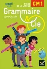 Grammaire et Cie Etude de la langue CM1 éd. 2016 - Manuel de l'élève (inclus L'Essentiel du CM1)