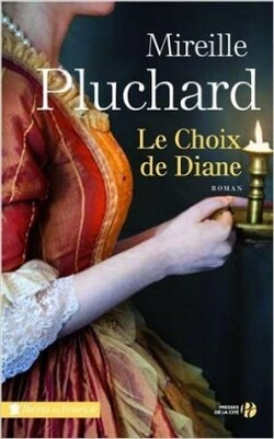 Le choix de Diane de Mireille PLUCHARD
