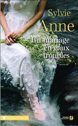 Mariage en eaux troubles de Sylvie ANNE