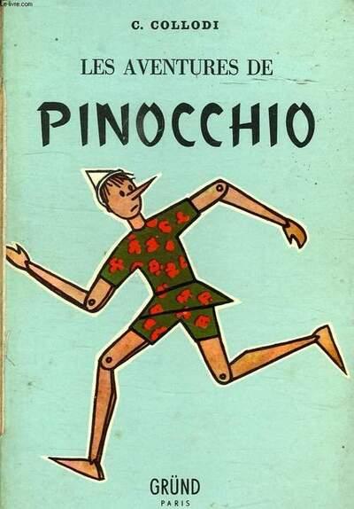 Collodi Carlo - Les Aventures de Pinocchio
