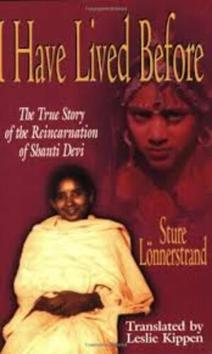 Réincarnation - Shanti Devi