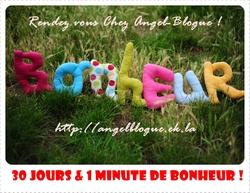 30 jours et 1 minute de bonheur # Rendez vous MENSUEL chez Angel-Blogue