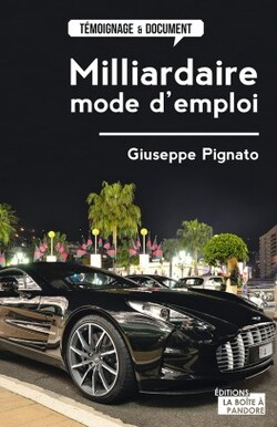 Milliardaire, mode d'emploi de Giuseppe PIGNATO