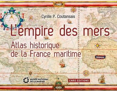 L'empire des mers - Cyrille P. Coutansais