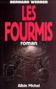 Les Fourmis - Bernard Weber -