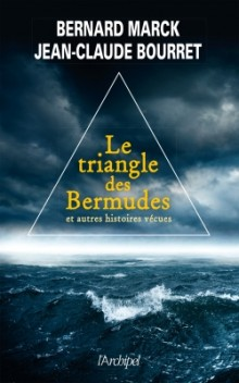 Le triangle des Bermudes et autres histoires extraordinaires de Bernard MARCK et Jean-Claude BOURRET