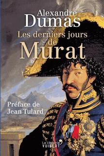 Les derniers jours de Murat - Alexandre Dumas
