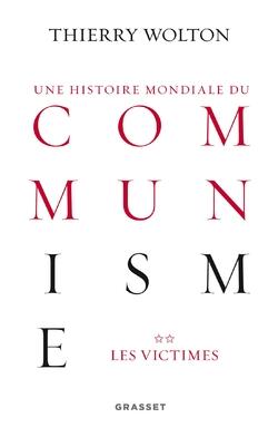 Une histoire mondiale du Communisme - Thiery Wolton
