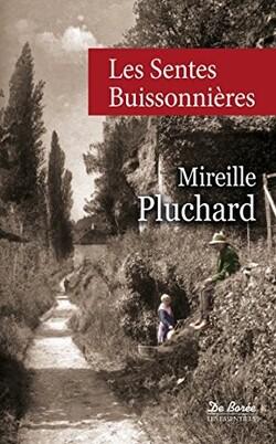 Les sentes buissonnières de Mireille Pluchard