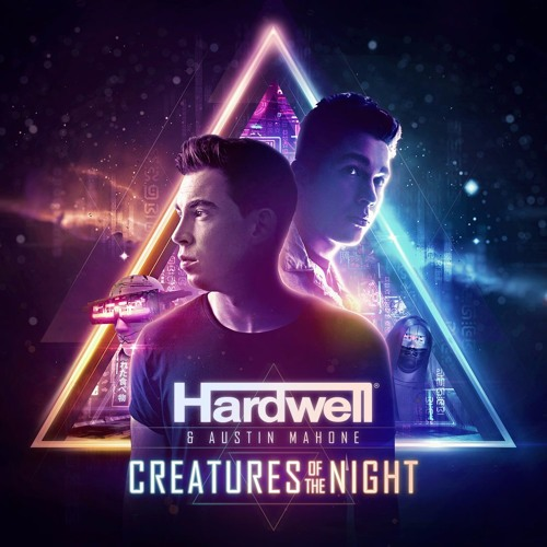 Hardwell & Austin Mahone - Creatures Of The Night [Official Video]