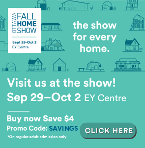 Buy tickets for the Ottawa Fall Home Show