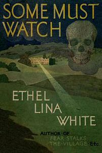 Image result for some must watch ethel lina white