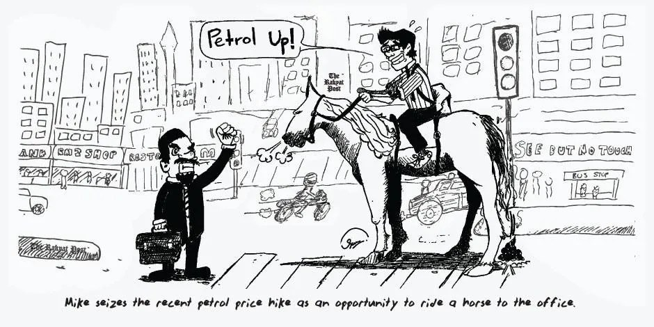 """My first editorial cartoon for TRP poked fun at the hike in petrol prices. Over the course of weeks, the cartoons had to be vetted through by an editor due to their """"controversial"""" nature."""