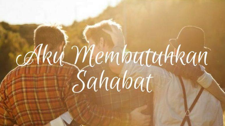 67 Kumpulan Puisi Sahabat Sejati Untuk Sahabat Tersayang