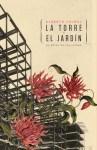 torre y el jardin