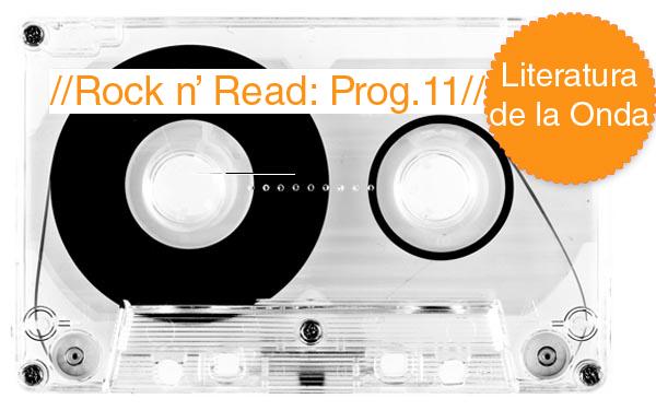 Rock n' Read: Rolling Stones y la Literatura de la Onda [Programa 11]