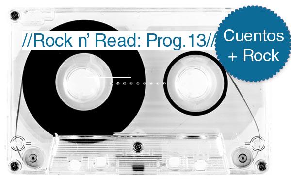 Rock n' Read: ¿cuáles son las mejores canciones de rock y los mejores cuentos? [Programa 13]