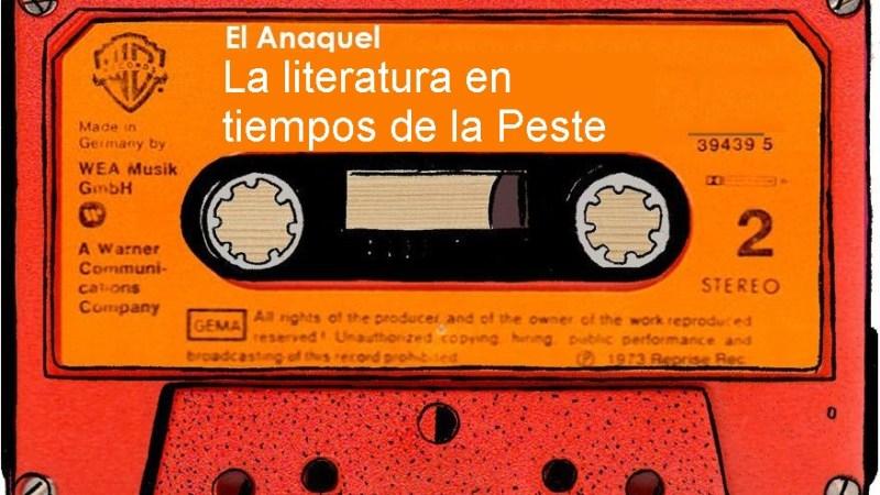 [Podcast] La literatura en tiempos de la Peste