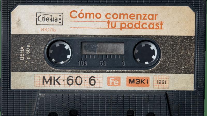 cómo comenzar tu podcast