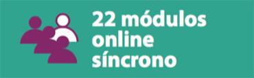 22 módulos online, en directo