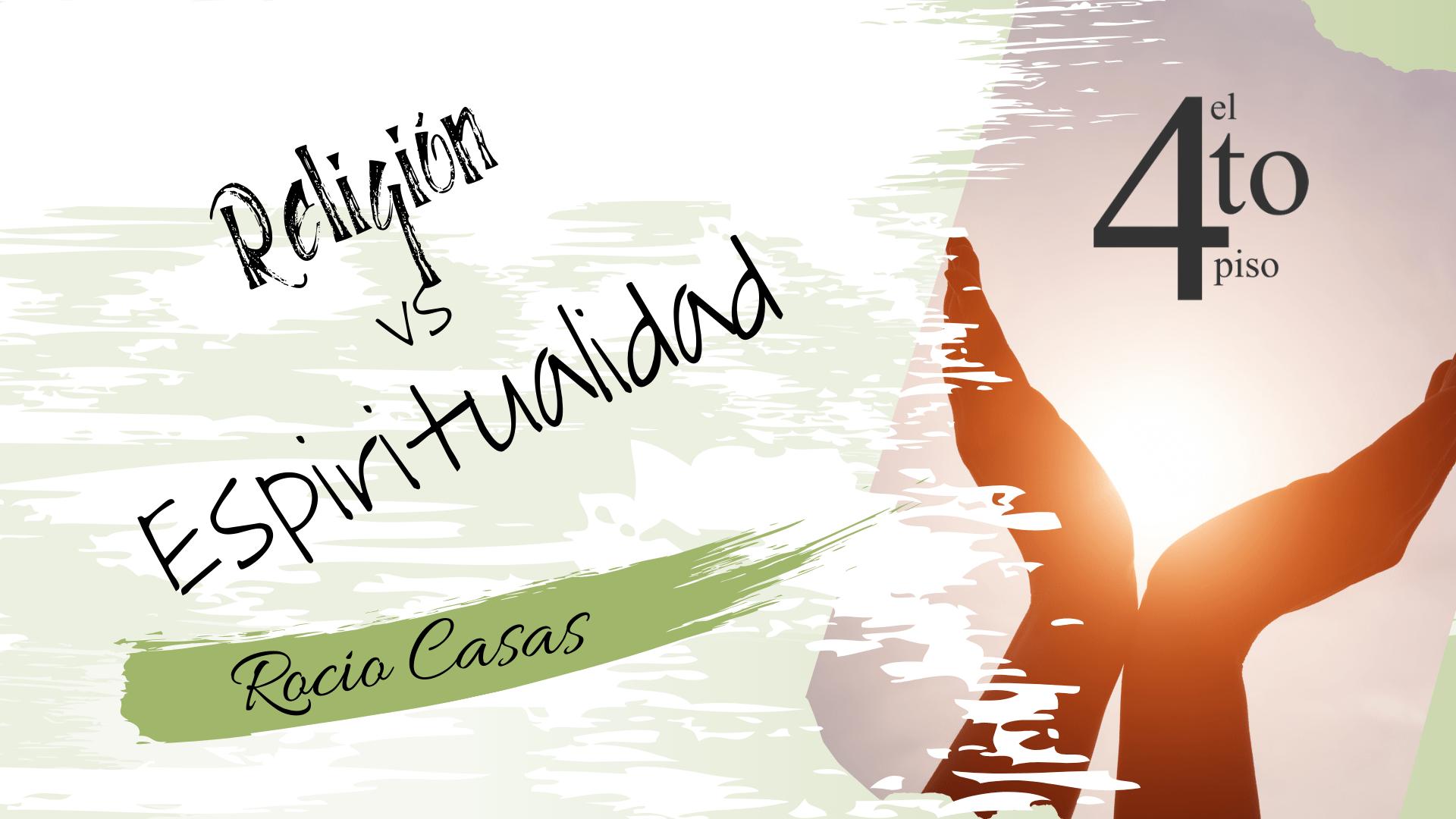 Religión vs Espiritualidad