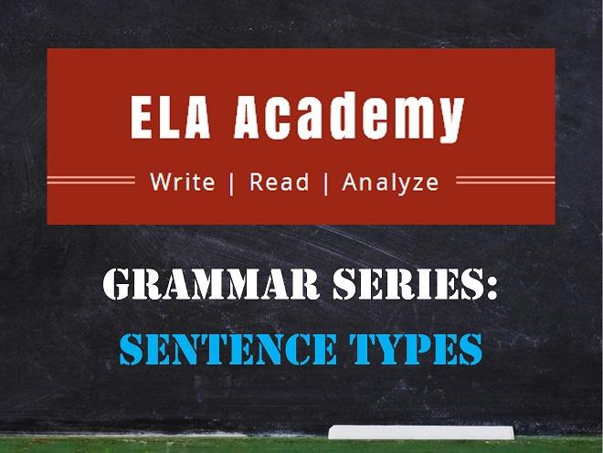 Grammar Series: Sentence Types