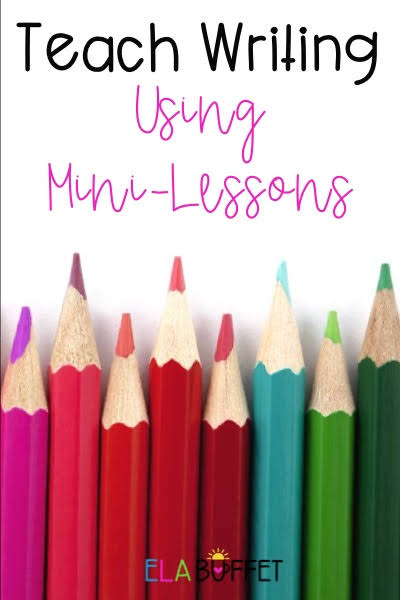 teach writing using mini lessons