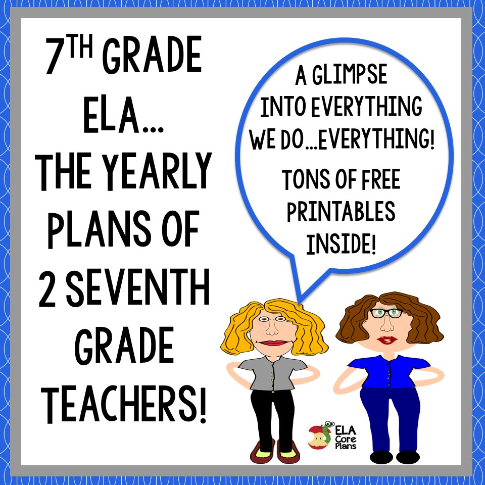 7th Grade ELA Yearly Plans - Teacher-Written Lesson Plans