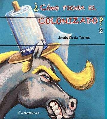 como-piensa-el-colonizado-tomo-2-jesus-ortiz-torres_x700