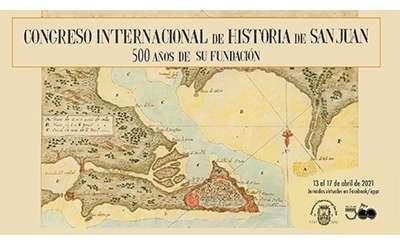 Congreso Internacional de Historia de San Juan: 500 años