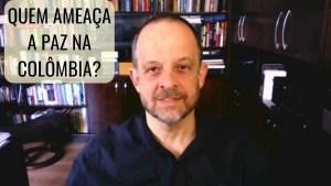 Quem ameaça a paz na Colômbia? Breno Altman
