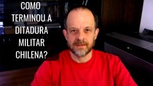 Read more about the article Como terminou a ditadura militar chilena? Breno Altman