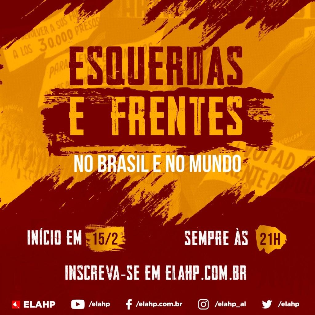 Esquerdas e frentes no Brasil e no mundo