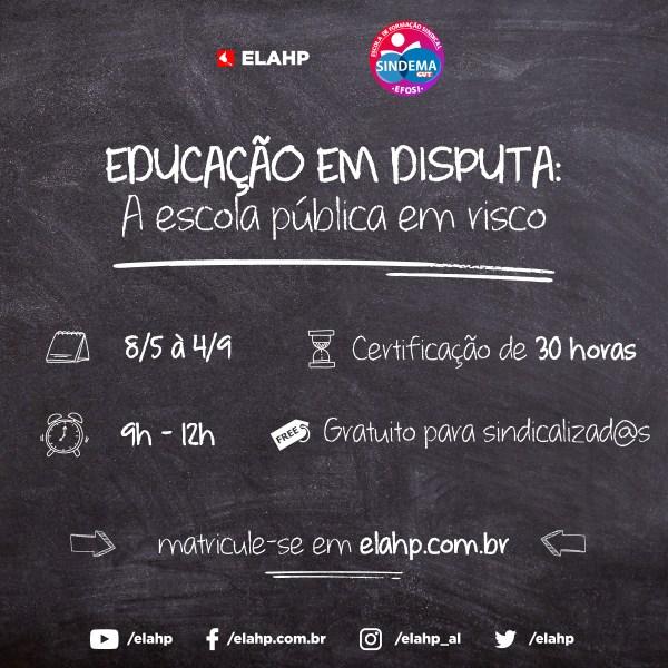 Educação em Disputa: A Escola Pública em Risco