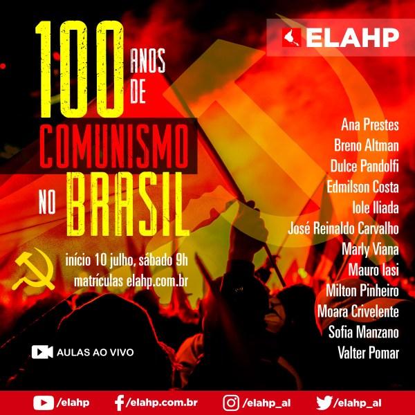 100 anos de comunismo no Brasil