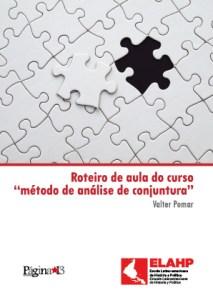 """Read more about the article Roteiro de aula do curso sobre """"método de análise de conjuntura"""", Valter Pomar"""