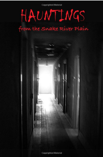 Hauntings from the Snake River Plain