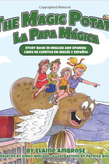 The Magic Potato: Story Book in English and Spanish