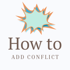 How to Add Conflict